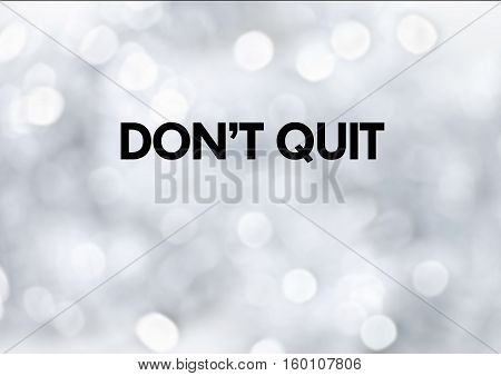 Fitness motivation quotes: Do not quit your lifestyle