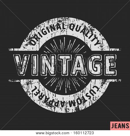 T-shirt print design. Custom apparel vintage stamp. Printing and badge applique label t-shirts jeans casual wear. Vector illustration.
