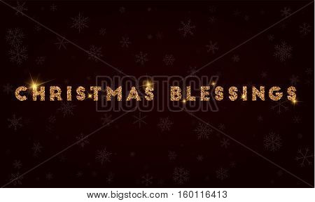 Christmas Blessings. Golden Glitter Greeting Card. Luxurious Design Element, Vector Illustration.