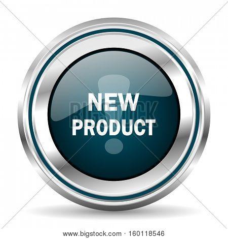 New product vector icon. Chrome border round web button. Silver metallic pushbutton.