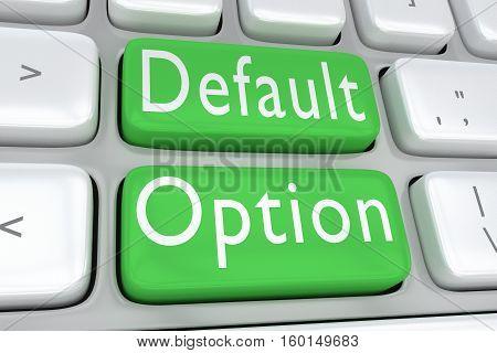 Default Option Concept