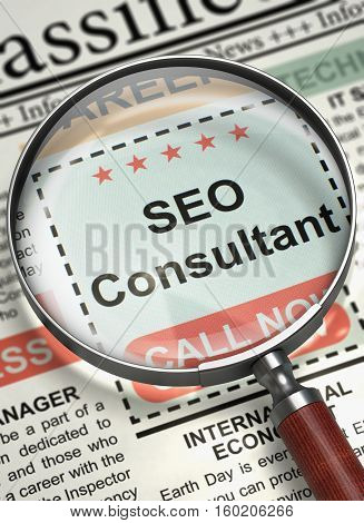 Newspaper with Classified Advertisement of Hiring SEO Consultant. Illustration of Jobs of SEO Consultant in Newspaper with Magnifier. Hiring Concept. Blurred Image. 3D Illustration.