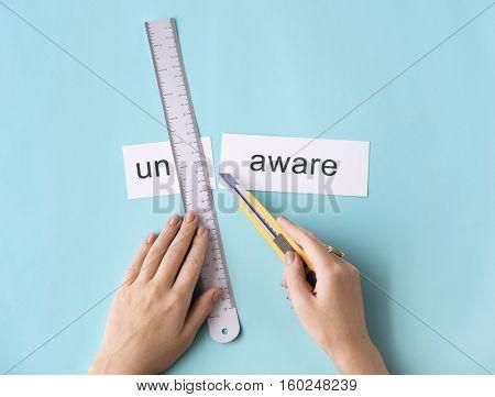 Unawareness Uncaring Hand Cut Word Split Concept