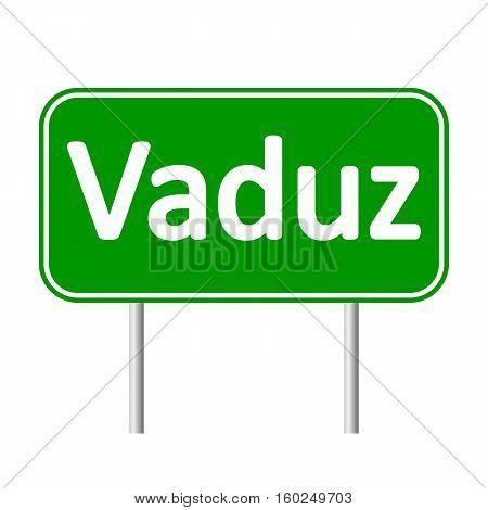 Vaduz road sign isolated on white background.