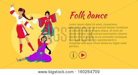 Folk dance concept web banner. Flat vector. Three women in ukrainian, indian, chinese national clothes dancing. Traditional choreography. For dancing school, party, event, festival web page design