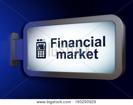 Currency concept: Financial Market and ATM Machine on advertising billboard background, 3D rendering