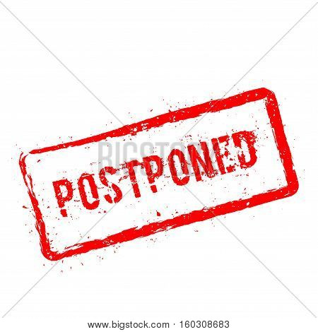 Postponed Red Rubber Stamp Isolated On White Background. Grunge Rectangular Seal With Text, Ink Text