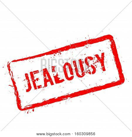 Jealousy Red Rubber Stamp Isolated On White Background. Grunge Rectangular Seal With Text, Ink Textu