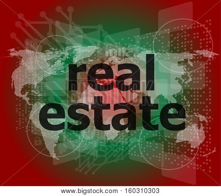 real estate text on touch screen, business concept