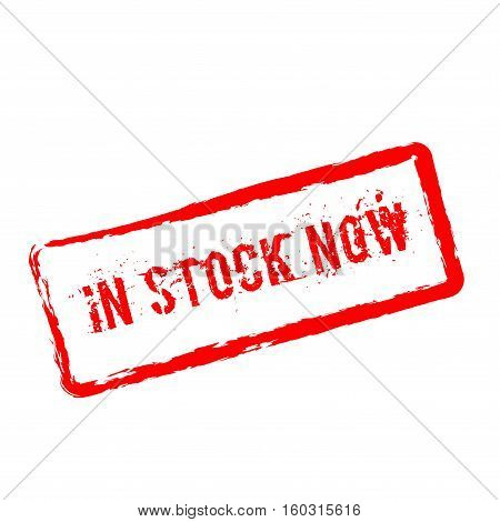 In Stock Now Red Rubber Stamp Isolated On White Background. Grunge Rectangular Seal With Text, Ink T