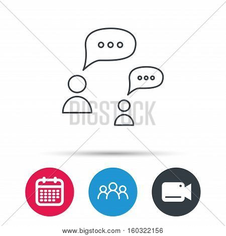 Dialog icon. Chat speech bubbles sign. Discussion messages symbol. Group of people, video cam and calendar icons. Vector