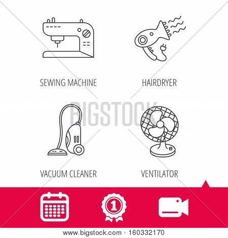 Achievement and video cam signs. Ventilator, sewing machine and hairdryer icons. Ventilator linear sign. Calendar icon. Vector