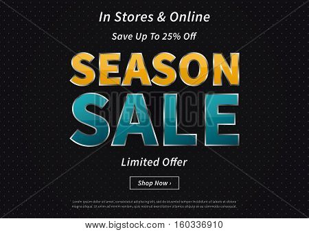 Banner Season Sale vector illustration on black background. Creative banner Season Sale Save Up To 25 Off layout for m-commerce mobile promotions retail sale materials coupons advertising.