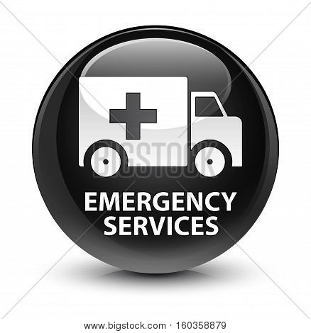Emergency services isolated on abstract glassy black round button