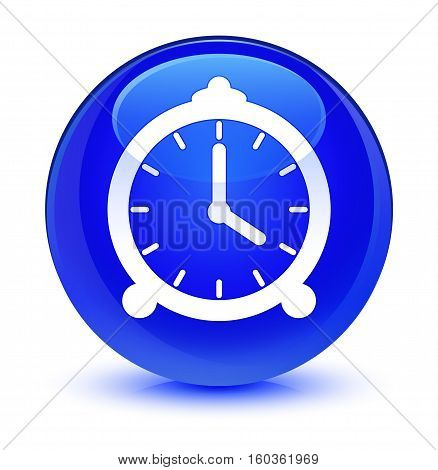 Alarm Clock Icon Glassy Blue Round Button