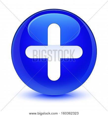 Plus Icon Glassy Blue Round Button