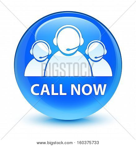 Call Now (customer Care Team Icon) Glassy Cyan Blue Round Button