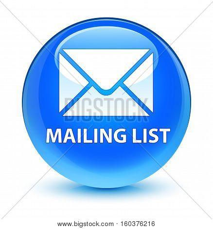 Mailing List Glassy Cyan Blue Round Button