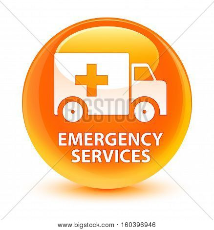 Emergency Services Glassy Orange Round Button