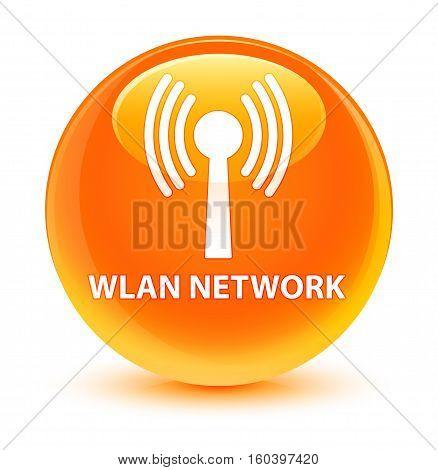Wlan Network Glassy Orange Round Button