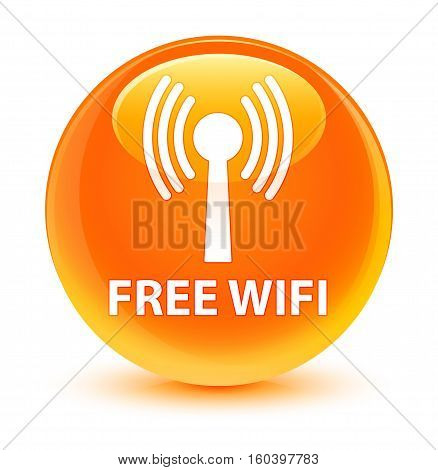 Free Wifi (wlan Network) Glassy Orange Round Button