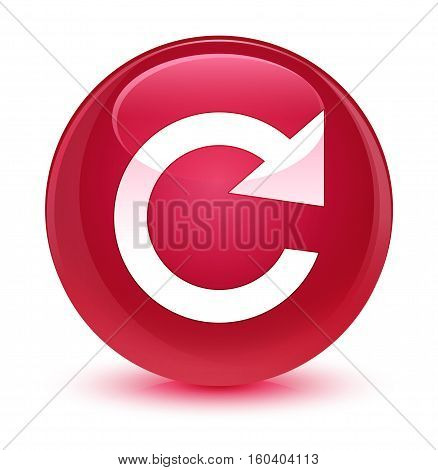 Reply Rotate Icon Glassy Pink Round Button