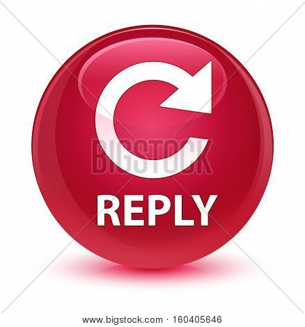 Reply (rotate Arrow Icon) Glassy Pink Round Button