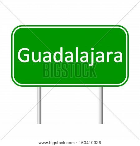 Guadalajara road sign isolated on white background.