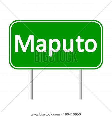 Maputo road sign isolated on white background.
