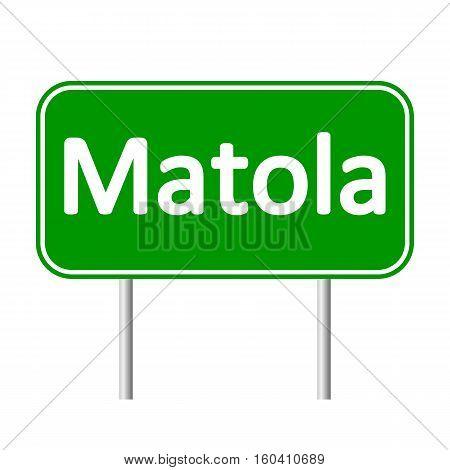 Matola road sign isolated on white background.