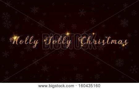 Holly Jolly Christmas. Golden Glitter Hand Lettering Greeting Card. Luxurious Design Element, Vector