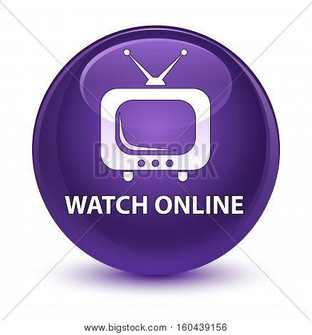Watch Online Glassy Purple Round Button