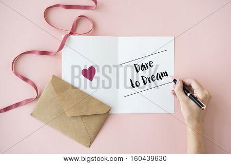 Dare Dream Aspiration Believe Inspiration Concept