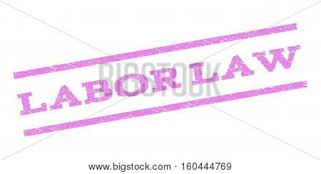 Labor Law watermark stamp. Text tag between parallel lines with grunge design style. Rubber seal stamp with scratched texture. Vector violet color ink imprint on a white background.