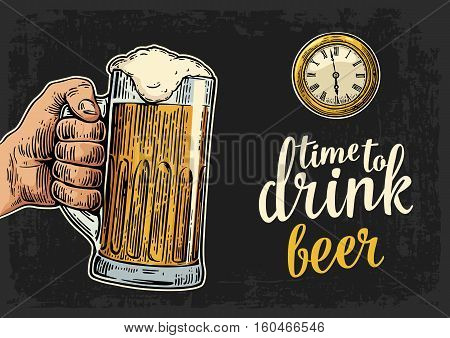 Male hand holding glass beer and antique pocket watch. Vintage vector engraving illustration for web poster invitation to party. Time to Drink lettering. Isolated on dark background.