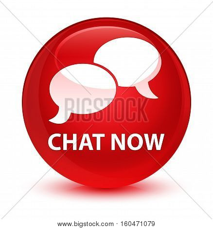Chat Now Glassy Red Round Button