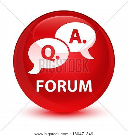 Forum (question Answer Bubble Icon) Glassy Red Round Button