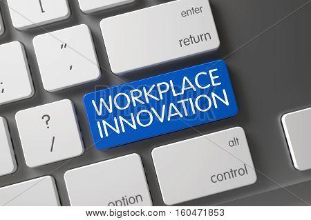 Workplace Innovation Concept: Computer Keyboard with Workplace Innovation, Selected Focus on Blue Enter Key. 3D Illustration.