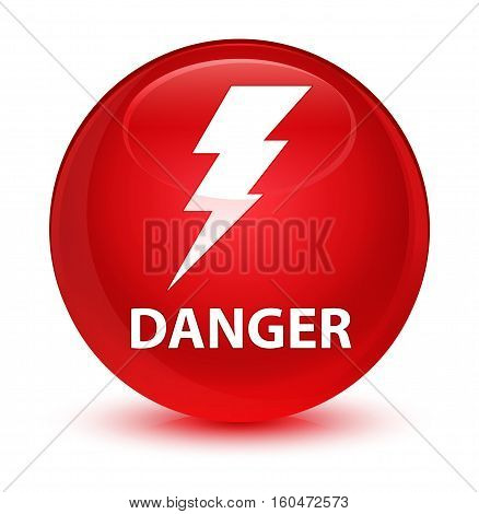 Danger (electricity Icon) Glassy Red Round Button