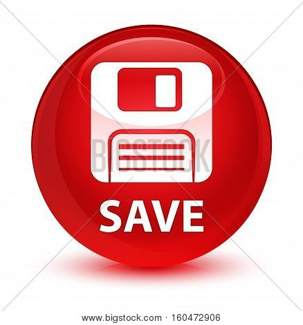 Save (floppy Disk Icon) Glassy Red Round Button
