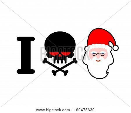 I Hate Santa Claus. Skull And Bones Symbol Of Hatred And Face Santa. Christmas Illustration For Hool
