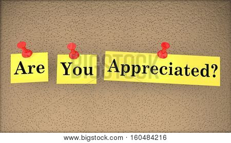 Are You Appreciated Question Words Appreciation 3d Illustration