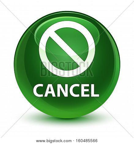 Cancel (prohibition Sign Icon) Glassy Soft Green Round Button