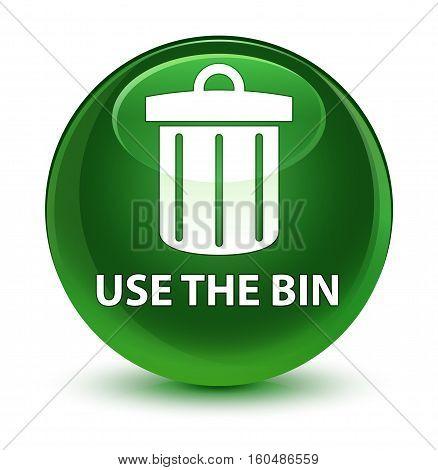 Use The Bin (trash Icon) Glassy Soft Green Round Button