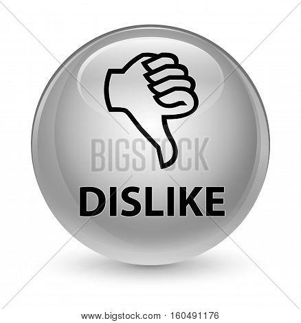 Dislike Glassy White Round Button