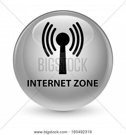 Internet Zone (wlan Network) Glassy White Round Button