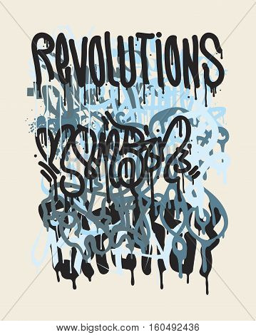 Vector fashion graffiti illustration. Revolutions Hand drawing retro style font texture, design elements in black, white, blue
