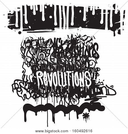 Vector fashion graffiti illustration. Revolutions Hand drawing retro style font texture, design elements in black, white