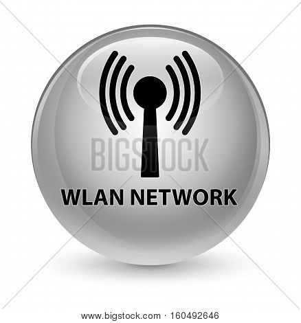Wlan Network Glassy White Round Button