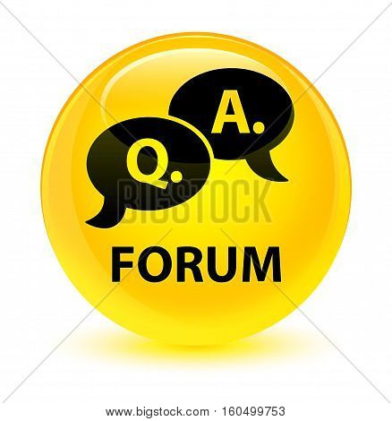 Forum (question Answer Bubble Icon) Glassy Yellow Round Button